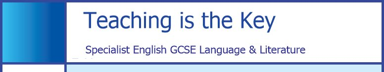 Teaching is the Key -     Specialist English GCSE Tuition